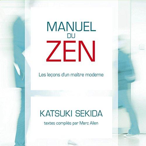 Manuel du ZEN : les leçons d'un maître moderne cover art