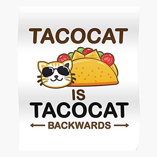 Quotes Spelled Food Backwards Taco Cat Sayings Mexican Funny...