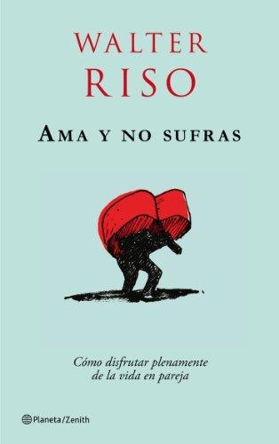 Ama y no sufras by WALTER # RISO(2009-02-05)