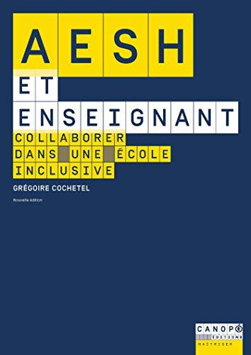 AESH et enseignant : Collaborer dans une école inclusive