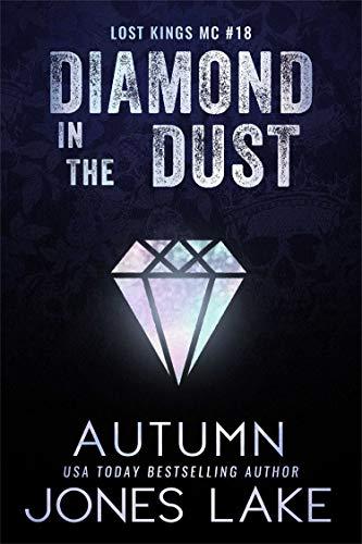 Diamond in the Dust (Lost Kings MC Book 18)