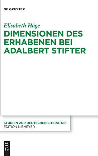 Dimensionen des Erhabenen bei Adalbert Stifter (Studien zur deutschen Literatur, 214)