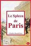 Le Spleen de Paris: Petits poèmes en prose | Charles Baudelaire | 15,24cm/22,86cm | M.G. Editions | (Annoté)