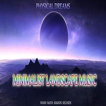 Minimalist Landscape Music