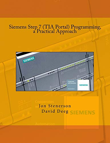 Price comparison product image Siemens Step 7 (TIA Portal) Programming,  a Practical Approach