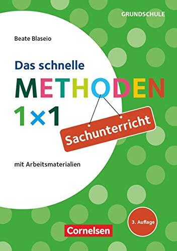 Sachunterricht - Das schnelle Methoden 1x1: Buch mit Kopiervorlagen ber Webcode (Fachmethoden Grundschule)