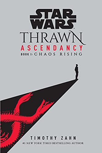 Star Wars: Thrawn Ascendancy (Book I: Chaos Rising) (Star Wars: The Ascendancy Trilogy 1) (English Edition)