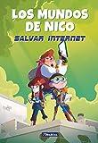Salvar internet (Los mundos de Nico)