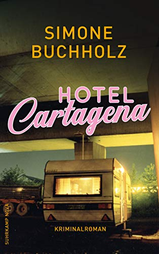 Hotel Cartagena: Kriminalroman (Chastity-Riley-Serie 9)