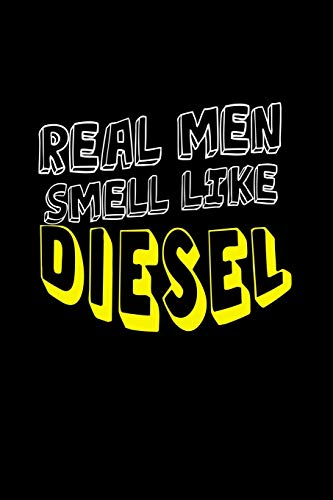 Real men smell like diesel: 110 Game Sheets - 660 Tic-Tac-Toe Blank Games | Soft Cover Book for Kids for Traveling & Summer Vacations | Mini Game | ... x 22.86 cm | Single Player | Funny Great Gift