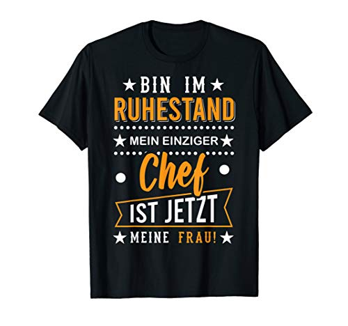 Bin im Ruhestand Rentner 2019 2020 2021 Rentner Geschenk T-Shirt