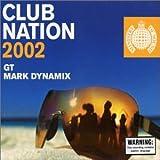 Club Nation 2002 (Gt/Mark Dynamix)