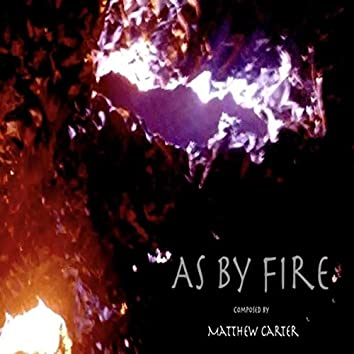As by Fire