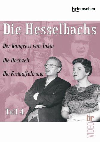 Die Hesselbachs - Teil 4: Der Kongress von Tokio / Die Hochzeit / Die Festaufführung