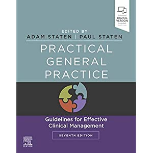 Practical General Practice E-Book: Guidelines for Effective Clinical Management Kindle Edition