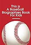 This Is A Baseball Biographies Book For Kids: Baseball'S Greatest Hitters (English Edition)