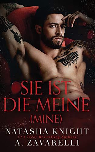 Mine - Sie ist die Meine (Untrennbar Verbunden Ein Dark Romance Duett, Band 1)
