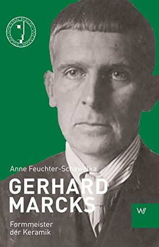 Gerhard Marcks: Formmeister der Keramik