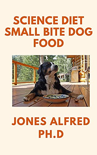 Science Diet Small Bite Dog Food: Puppy Healthy Development (English Edition)