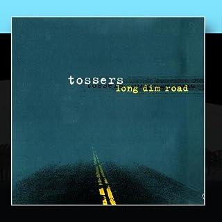 Long Dim Road