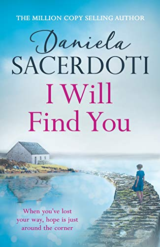 I Will Find You (A Seal Island novel): A captivating love story from the author of THE ITALIAN VILLA (Seal Island 2) (English Edition)