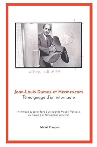 Jean-Louis Dumas et Hermes.com: Témoignage d'un internaute