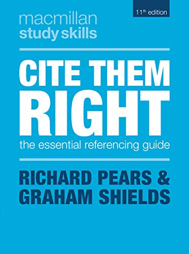 Cite Them Right: The Essential Referencing Guide (Macmillan Study Skills) (English Edition)
