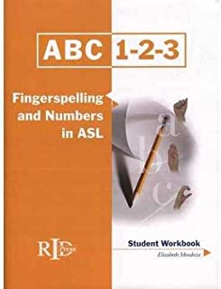 ABC 1-2-3: Fingerspelling and Numbers in ASL