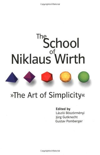 The School of Niklaus Wirth: The Art of Simplicity