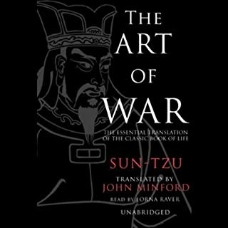 The Art of War [Blackstone Version]                   By:                                                                                                                                 Sun-Tzu,                                                                                        translation by John Minford                               Narrated by:                                                                                                                                 Lorna Raver,                                                                                        Ray Porter                      Length: 12 hrs and 29 mins     629 ratings     Overall 3.5