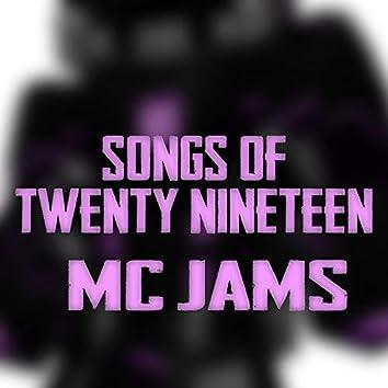 Songs of Twenty Nineteen