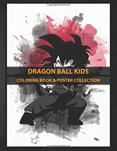 Coloring Book & Poster Collection: Dragon Ball Kids Fascinating Metal Designed With Love Anime & Manga