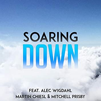 Soaring Down (feat. Alec Wigdahl)