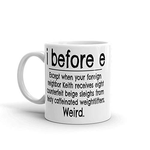 N\A I Antes de E Excepto después de C. Regla gramatical Obsequio para un Maestro Escritor. Tazas de cerámica Brillante de 11 onzas con asa de fácil Agarre, Dan un Estilo clásico y se sienten