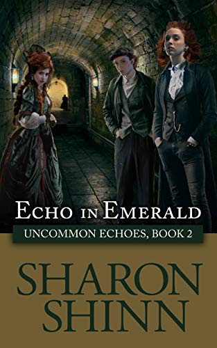 Echo in Emerald (Uncommon Echoes Book 2)