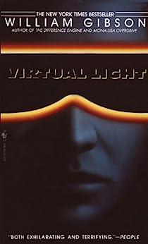 Virtual Light (Bridge Trilogy Book 1)