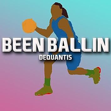 Been Ballin