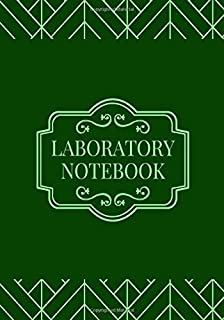 Laboratory Notebook: Lab Notebook Journal, Chemistry, Biology, Physics Laboratory Research Notepad, Record Research, Hypotheses, Experiments and ... Research Analyst, College, Scientist, 110