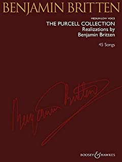 The Purcell Collection - Realizations by Benjamin Britten: 45 Songs Medium/Low Voice