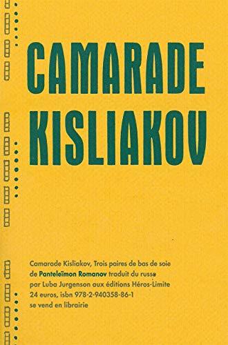 Camarade Kisliakov: Trois paires de bas de soie