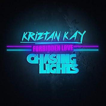Forbidden Love (feat. Kriztan Kay)