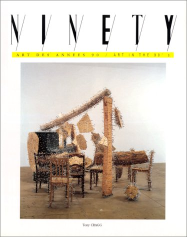 Ninety, Art des années 90 - Art in the 90's, numéro 22 : Philippe, Cognee, Tony Cragg