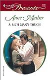 A Rich Man's Touch