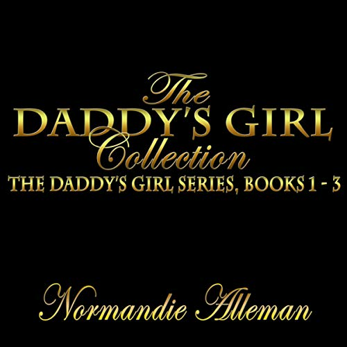The Daddy's Girl Collection audiobook cover art