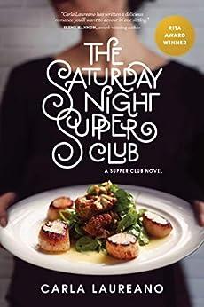 [Carla Laureano]のThe Saturday Night Supper Club (English Edition)