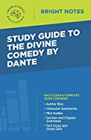 Study Guide to The Divine Comedy by Dante (Bright Notes)
