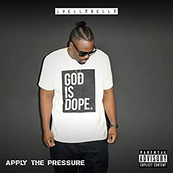 Apply the Pressure