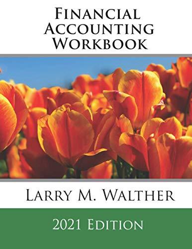 Financial Accounting Workbook 2021 Edition
