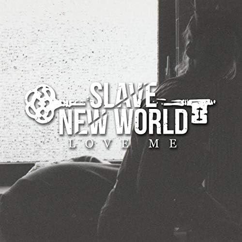 Slave New World