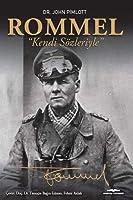 """Rommel """"Kendi Sözleriyle"""""""